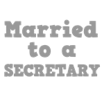 Married to a Secretary