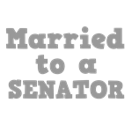 Married to a Senator