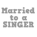 Married to a Singer
