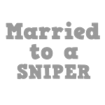 Married to a Sniper