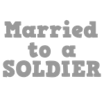 Married to a Soldier