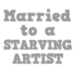 Married to a Starving Artist