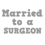 Married to a Surgeon