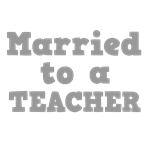 Married to a Teacher