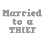 Married to a Thief