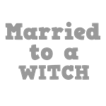 Married to a Witch