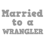 Married to a Wrangler