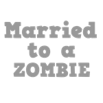 Married to a Zombie