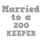 Married to a Zoo Keeper