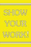 Show Work
