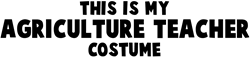 Agriculture Teacher costume  Gifts