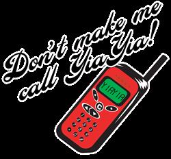 Don't Make Me Call YiaYia