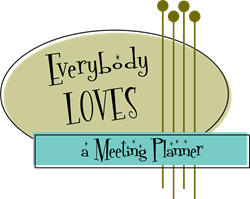Everybody Loves a Meeting Planner T-Shirt