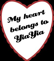 My Heart Belongs to YiaYia T