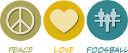 Peace Love Foosball  Gifts