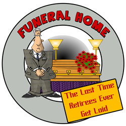 Retirement Funeral Home   Gifts