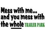 Trailer Trash Humor