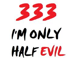 333 HALF EVIL Baseball Hat
