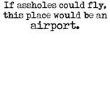 Humor Humorous Funny Attitude Crude Rude