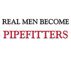 Real Men Become Pipefitters T-Shirt