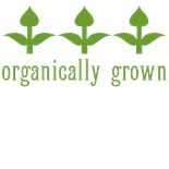Organically Grown