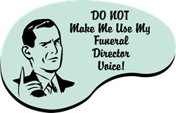 Funeral Director Voice   Gifts