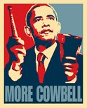 Obama More Cowbell