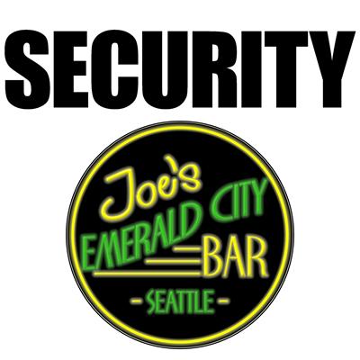 Joe's Emerald City Bar Security
