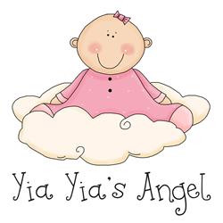 Yia Yia's Angel (Baby Girl)