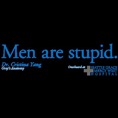 Men Are Stupid - Grey's Anatomy