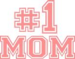Mother Number 1 Mom