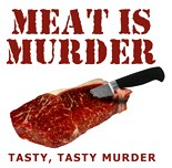 Meat Murder Tasty Tasty Murder