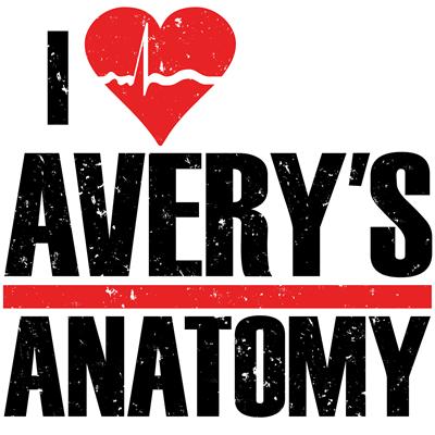 I Heart Avery's Anatomy