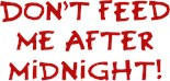 Never Feed After Midnight