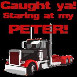 CAUGHT ya! Staring at my PETER!  Gifts