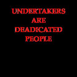 undertaker joke T-Shirt