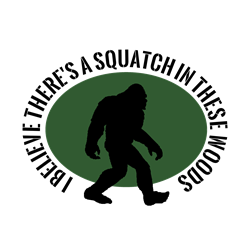 Squatch in these Woods Decal