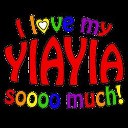 I love my YIAYIA soooo much!