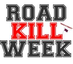 ROAD KILL WEEK - BAMAS FINEST! Coffee Mug