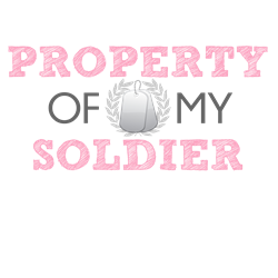 Property of my Soldier T-Shirt