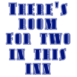 Room for two in this Inn!   Gifts