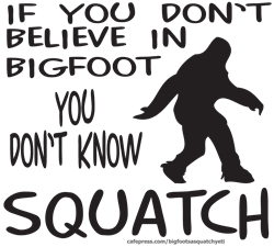 YOU DON'T KNOW SQUATCH  Steel   Gifts