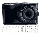 Mirrorless