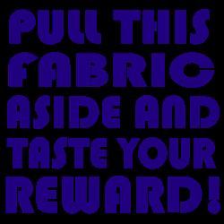 Taste your reward!   Gifts