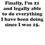 Legally Able Do Everything I've Been Doing