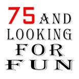 75 Birthday Gear