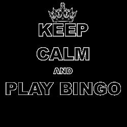 KEEP CALM AND PLAY BINGO s