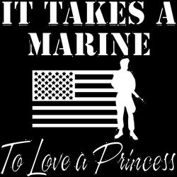 It Takes A Marine T-Shirt
