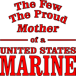 Proud Mother Of A U. S. Marine