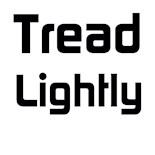 Tread Lightly